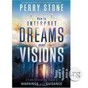 How To Interpret Dreams And Visions By Perry Stone | Books & Games for sale in Lagos State, Ikeja
