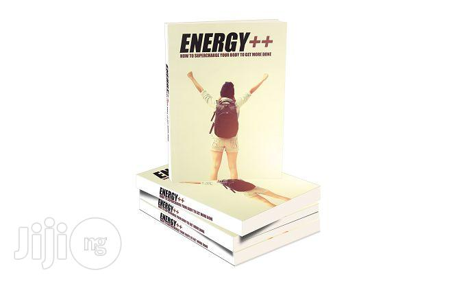 Archive: Energy++ (The Guide To Managing And Increasing Your Energy Levels)