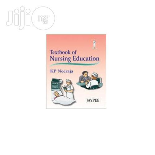 Archive: Textbook Of Nursing Education By K. P. Neeraja