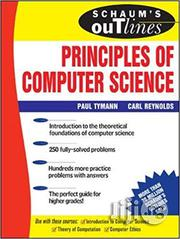 Schaum's Outline Of Principles Of Computer Science By Paul Tymann | Books & Games for sale in Lagos State, Ikeja