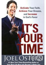 It's Your TimeBy: Joel Osteen | Books & Games for sale in Lagos State
