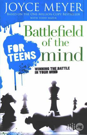 Battlefield Of The Mind For Teens By Joyce Meyer | Books & Games for sale in Lagos State