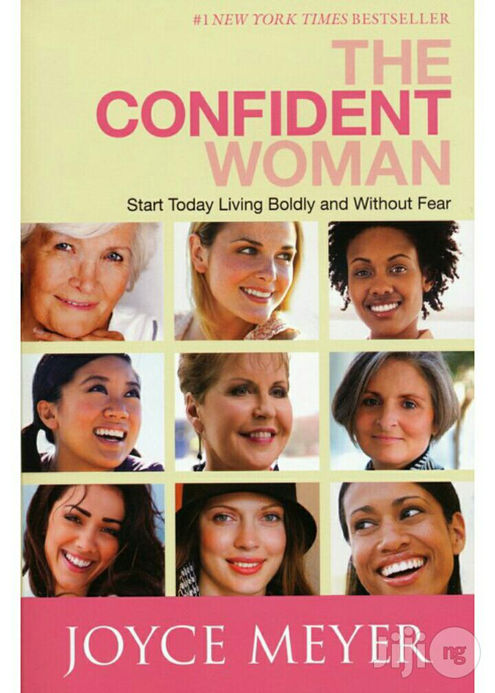 The Confident Woman By: Joyce Meyer