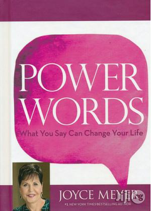 Power Words: What You Say Can Change Your Life By:Joyce Meyer | Books & Games for sale in Lagos State