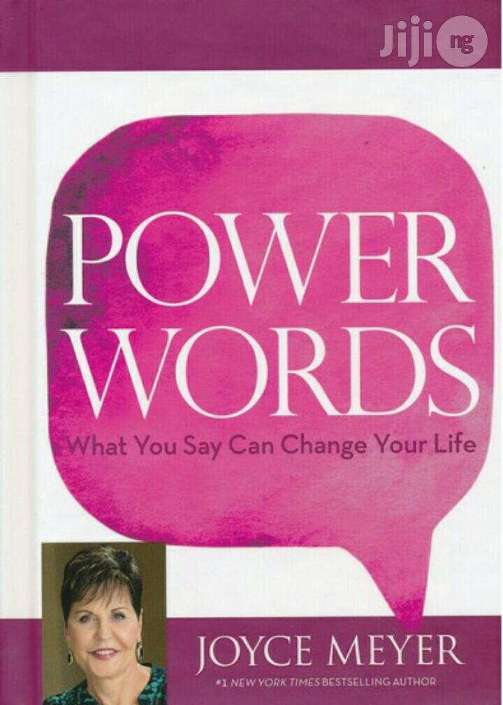 Power Words: What You Say Can Change Your Life By: Joyce Meyer