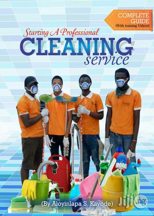 Compete Guide To Starting A Professional Cleaning Service   Books & Games for sale in Lagos State