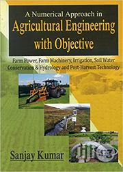 A Numerical Approach In Agricultural Engineering With Objective   Books & Games for sale in Lagos State, Ikeja