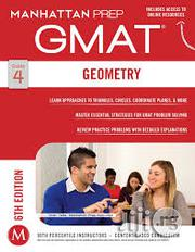 GMAT Geometry (Manhattan Prep GMAT Strategy Guides | Books & Games for sale in Lagos State, Surulere