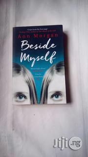 Beside Myself - A Novel By Ann Morgan | Books & Games for sale in Lagos State, Surulere
