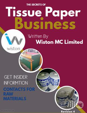 The Secrets of Tissue Paper Business | Manufacturing Services for sale in Rivers State, Port-Harcourt