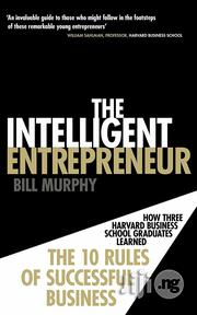 The Intelligent Entrepreneur : How Three Harvard Business School | Books & Games for sale in Lagos State