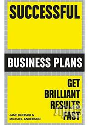 Jane Khedair Successful Business Plans: Get Brilliant Results Fast | Books & Games for sale in Lagos State