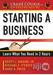 Starting A Business: Learn What You Need In 2 Hours | Books & Games for sale in Lagos State