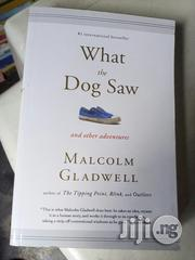 What The Dog Saw | Books & Games for sale in Lagos State, Surulere