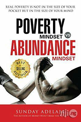 Sunday Adelaja Poverty Mindset Vs Abundance Mindset