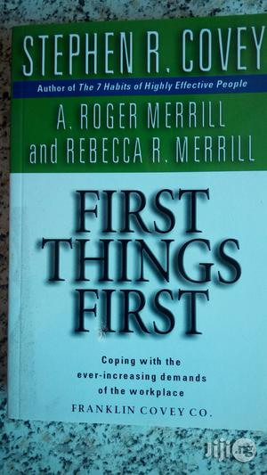 First Things First By Stephen R Covey   Books & Games for sale in Lagos State, Yaba