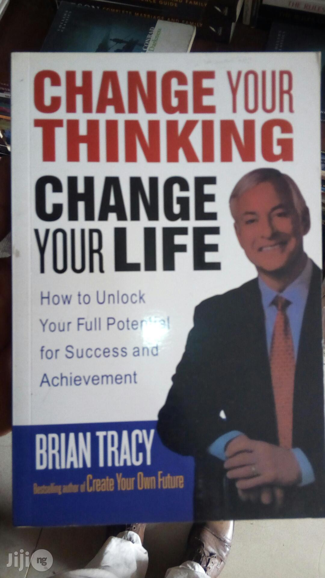 Change Thinking You Change Your Life