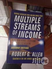 Multiple Streams Of Income: How To Generate By Robert G. Allen | Books & Games for sale in Lagos State
