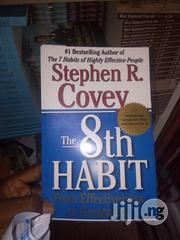 The 8th Habit: From Effectiveness To Greatness By Stephen R. Covey | Books & Games for sale in Lagos State, Apapa