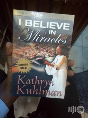 I Believe In Miracles By Kathryn Kuhlman   Books & Games for sale in Lagos State, Apapa