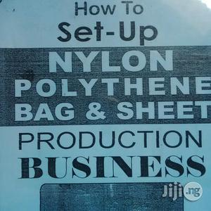 Manual On Nylon Polythene Bag Production Business   Manufacturing Services for sale in Rivers State, Port-Harcourt
