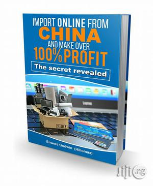 Ebook On China To Nigeria Mini Importation | Books & Games for sale in Lagos State, Surulere