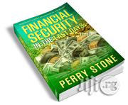 Financial Security In The Last Days By Perry Stone | Books & Games for sale in Lagos State, Apapa