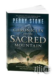 Chronicles of the Sacred Mountain Book by Perry Stone | Books & Games for sale in Lagos State, Apapa