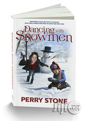 Dancing With Snowmen Book By Perry Stone | Books & Games for sale in Lagos State, Apapa