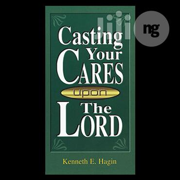 Casting Your Cares Upon The Lord Kenneth E Hagin