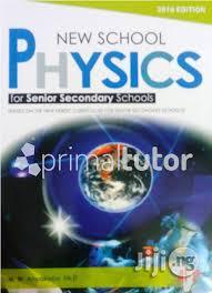 New School Physics: For Senior Secondary Schools