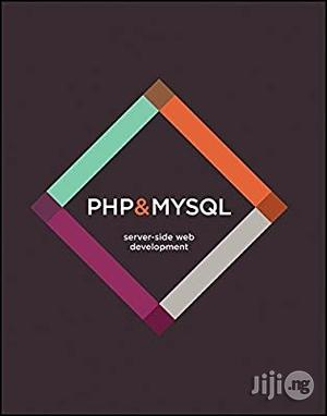 USA PHP & Mysql Server-side Web Development | Classes & Courses for sale in Lagos State, Alimosho
