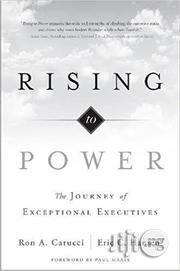 Rising To Power By Ron A. Carucci, Eric C. Hansen | Books & Games for sale in Lagos State, Ikeja
