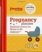 Pregnancy Planner: Essential Advice For Moms-to-be | Books & Games for sale in Lagos State, Surulere