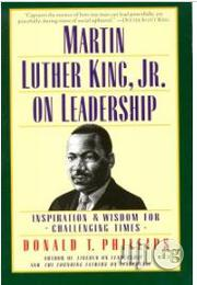 Martin Luther King, Jr., on Leadership: Inspiration and Wisdom for Challenging Times | Books & Games for sale in Lagos State, Surulere