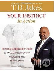 Your Instinct In Action T.D. Jakes | Books & Games for sale in Lagos State, Surulere