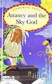 Ladybird Favourite Tale: Anancy And The Sky God | Books & Games for sale in Lagos State, Surulere