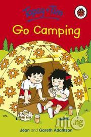 Ladybird: Topsy & Tim Go Camping | Books & Games for sale in Lagos State, Surulere