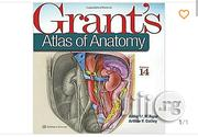 Grant's Atlas of Anatomy 14th Edition by Anne M. R. Agur | Books & Games for sale in Lagos State, Ikeja