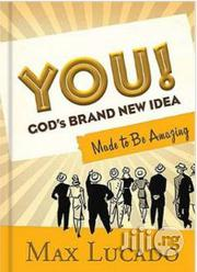 You! God's Brand-New Idea Max Lucado   Books & Games for sale in Lagos State, Surulere