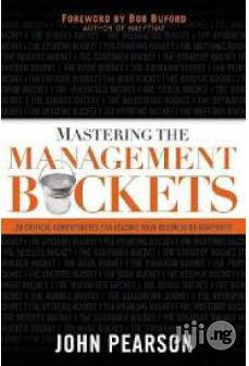Mastering The Management Buckets By John Pearson