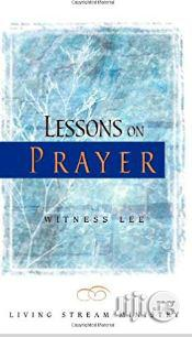 Lessons On Prayer By Witness Lee | Books & Games for sale in Lagos State, Surulere