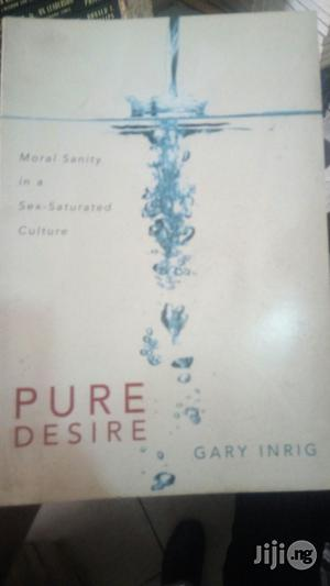 Pure Desire   Books & Games for sale in Lagos State, Yaba