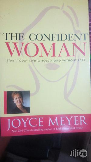 The Confidence Woman By Joyce Meyer | Books & Games for sale in Lagos State, Yaba