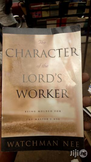 The Character Of The Lord Worker By Watchman Lee   Books & Games for sale in Lagos State, Yaba