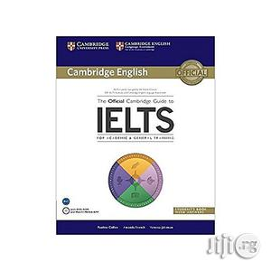 The Official Cambridge Guide to IELTS Student's Book With Answers   Books & Games for sale in Lagos State, Oshodi