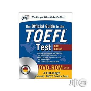 The Official Guide to the TOEFL Test With DVD-ROM Fifth Edition | Stationery for sale in Lagos State, Oshodi
