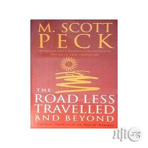 The Road Less Travelled And Beyond-spiritual Growth In An Age Of Anxiety   Books & Games for sale in Lagos State, Oshodi