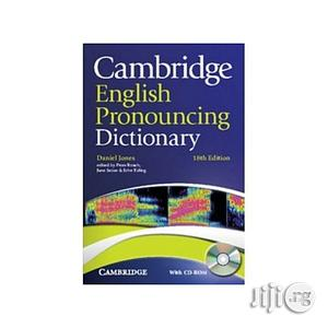 Cambridge English Pronouncing Dictionary 18th Edition With CD-ROM. | Stationery for sale in Lagos State, Oshodi