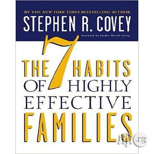The 7 Habits of Highly Effective Families | Books & Games for sale in Lagos State, Oshodi